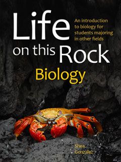 Non-Majors Biology Textbook: Life on this Rock: Biology